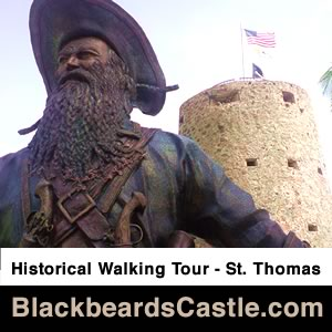 Blackbeards Castle Historical Walking Tour